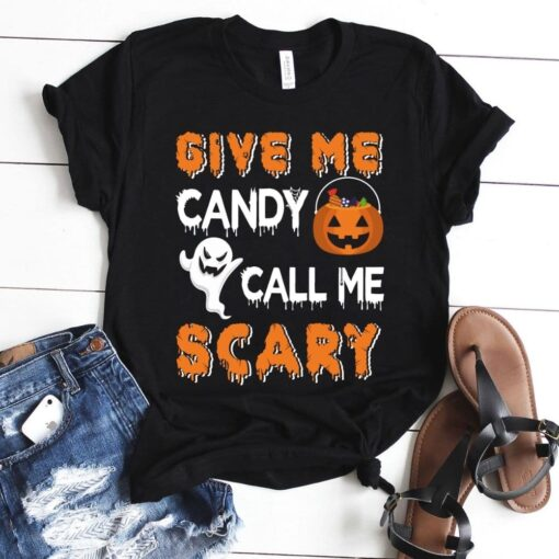 Give me candy call me scary Halloween t-shirt