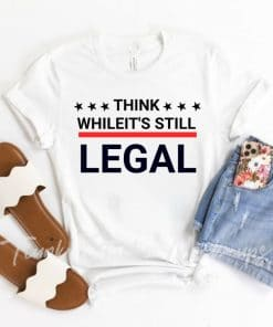 Think whileit's still tshirt with for women